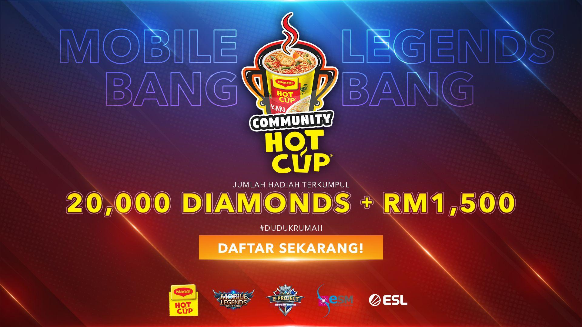 Sertai Kejohanan Komuniti Maggi Hot Cup #DudukRumah – 20,000 Diamonds & RM1,500 Tunai